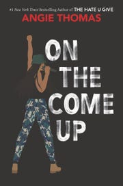 """""""On the Come Up,"""" by Angie Thomas"""