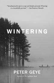 """Cover of """"Wintering"""" by Peter Geye, one of the featured books in this year's Door County Reads."""