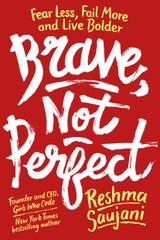 """Brave, Not Perfect,"" by Reshma Saujani"
