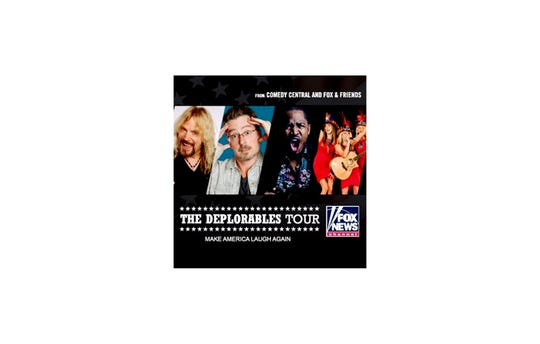The Deplorables Tour comes to the Taft Theater on Friday
