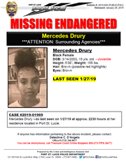 Mercedes Drury, 15, was reported missing Jan. 27 from her Port St. Lucie home.