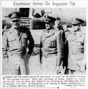 General of the Army Dwight D. Eisenhower is shown on his arrival at Biggs Field on Sunday afternoon, Feb. 24, 1946. Maj. Gen. Alexander D. Surles, center, made the trip with him, and Brig. Gen. Robert H. Van Volkenburgh, Fort Bliss AAA School commandant, is at right. In the background is Col. George W. Reyer, commanding officer of William Beaumont General Hospital.