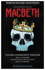 "Mission Oak High School will put on a production of ""Macbeth"" starting on Feb. 1."