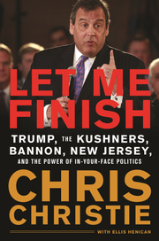 """Let Me Finish,"" by Chris Christie."