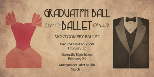 Montgomery Ballet is presenting Graduation Ball Ballet on Feb 17 at Pike Road Middle School.