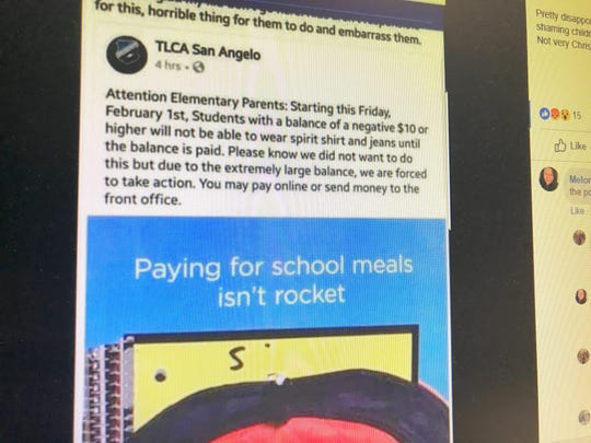 A screenshot of a Facebook post made by TLCA San Angelo announced children whose meal account balances were negative $10 would not be allowed to wear spirit clothing. Facebook users expressed anger that children were being singled out unfairly. The post appears to have been deleted.