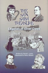 'The San Saba Treasure: Legends of Silver Creek' by David C. Lewis