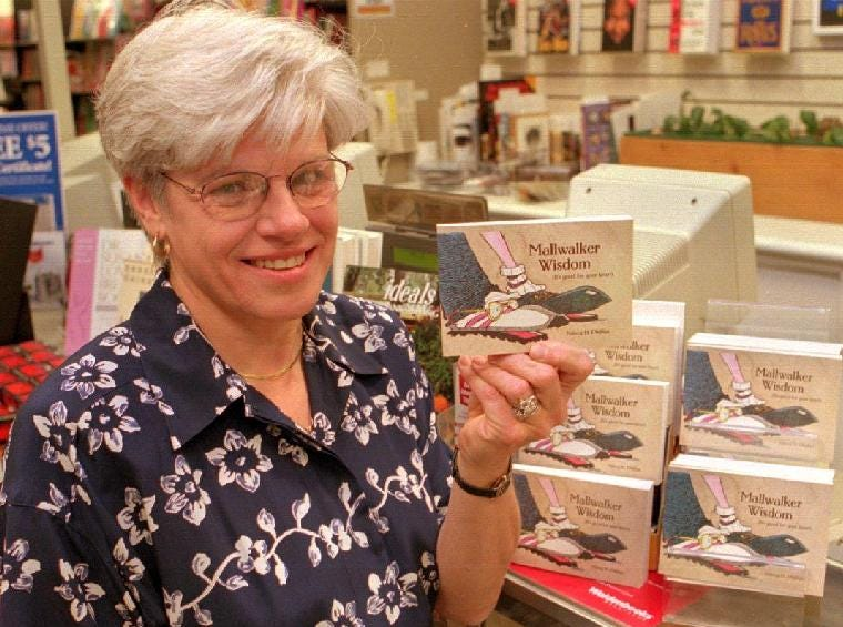 Nancy Phillips' book, Mallwalker Wisdom, is was on sale at Waldenbooks in October of 1997. Phillips was the marketing manager at the Oakdale Mall.