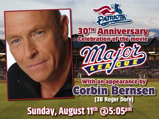 """The Somerset Patriots will be hosting a 30th Anniversary of the movie """"Major League,"""" with one of the film's stars Corbin Bernsen, who played third baseman """"Roger Dorn,"""" onSunday, Aug.11,for the team's 5:05 p.m.game against the Sugar Land Skeeters at TD Bank Ballpark in Bridgewater."""