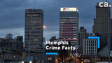 A quick look at some facts behind crime in Memphis.