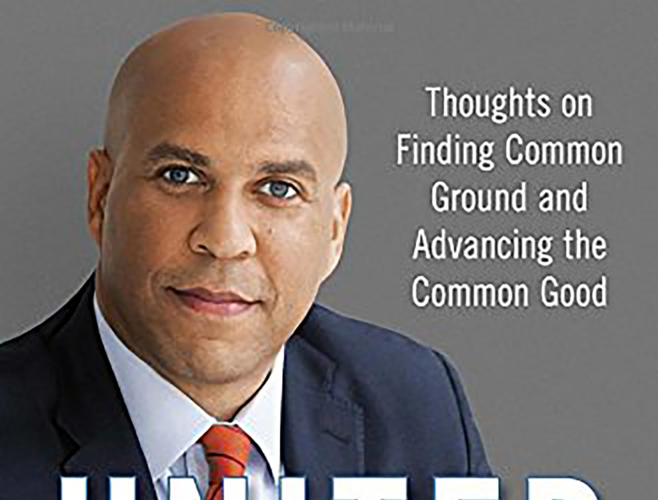 """Sen. Cory Booker has a new book, """"United: Thoughts on Finding Common Ground and Advancing the Common Good"""""""