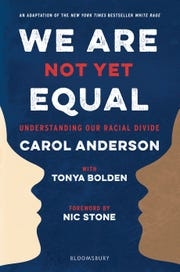 """We Are Not Yet Equal,"" by Carol Anderson with Tonya Bolden"