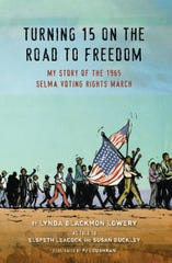 """Turning 15 on the Road to Freedom,"" by Lynda Blackmon Lowery as told to Elspeth Leacock and Susan Buckley"