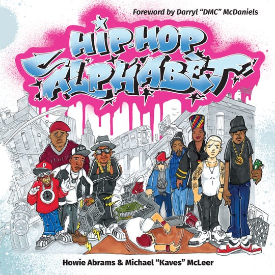 """Hip Hop Alphabet,"" by Howie Abrams and Michael ""Kaves"" McLeer"