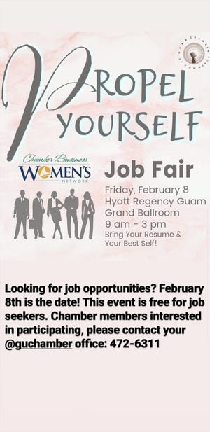 The Chamber of Commerce is hosting a job fair on Friday, Feb. 8 at the Hyatt Regency Guam Grand Ballroom, from 9 a.m. to 3 p.m.