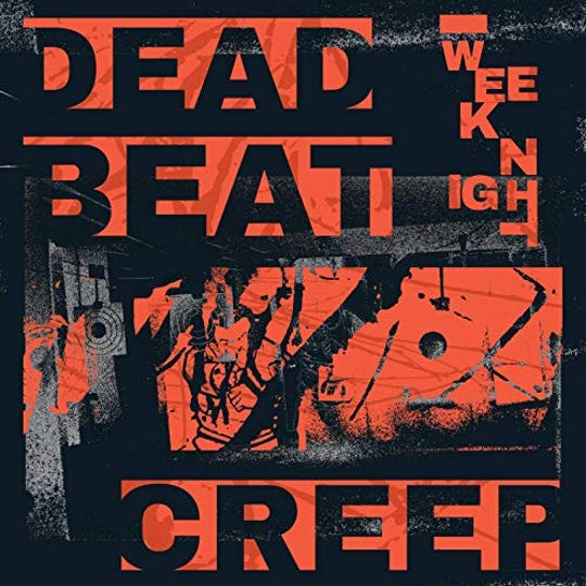 """Dead Beat Creep"" by Weeknight"