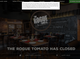 On Monday, Feb. 4, 2019, Glendale Arizona comfort food restaurant The Rogue Tomato announced that it closed on its website and Facebook page.
