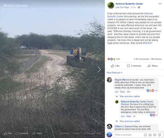 The National Butterfly Center posted a photo Sunday that shows an excavator parked next to its property.