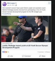 GCU women's soccer head coach Derek Leader and assistant coach Malorie Rutledge are shown in this Facebook photo from July 2016.