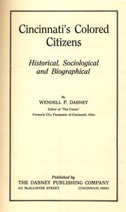 "The title page from a reprint of ""Cincinnati's Colored Citizens"" by Wendell P. Dabney."