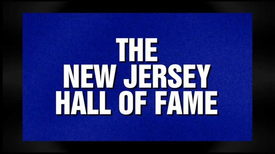 "The New Jersey Hall of Fame will be a ""Jeopardy"" category Friday"