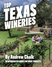 'Top Texas Wineries: An Opinionated Guide for Wine Tourists' by Andrew Chalk