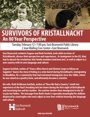 A Holocaust program commemorating Kristallnacht with a perspective on the immigrant experience will be held at 7 p.m. on Tuesday, Feb. 12, in the East Brunswick Public Library, 2 Jean Walling Civic Center in East Brunswick.