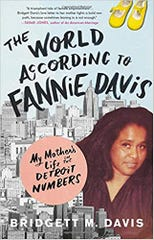 """The World According to Fannie Davis"" by Bridgett M. Davis"