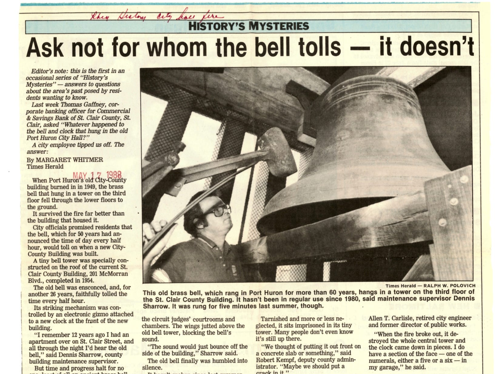The bell is now housed in a special bell tower that was constructed on the roof of the current St. Clair County building at 201 McMorran Blvd., which was completed in 1954.