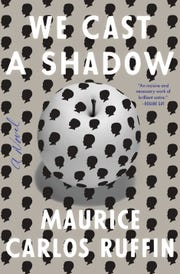 "'We Cast a Shadow"" by Maurice Carlos Ruffin book jacket"