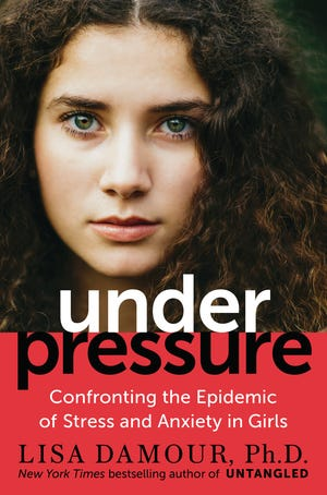 """The cover of Lisa Damour's new book, """"Under Pressure."""""""