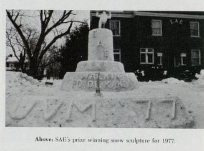 "Sigma Alpha Epsilon submitted an ice sculpture to a campus competition in 1977 titled ""Walking fo de Kake,"" as seen in an image from the yearbook, Ariel."
