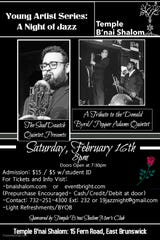 """Temple B'nai Shalom in East Brunswick will presentthe Young Artist Series featuring """"A Night of Jazz"""" with the Saul Dautch Quintet at 8 p.m. on Saturday, Feb. 16."""