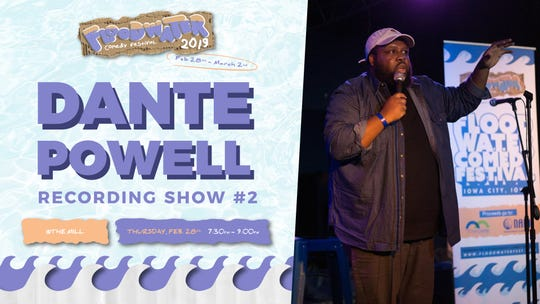 A graphic from Floodwater Comedy Festival 2019 for Dante Powell.