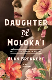 """Daughter of Moloka'i,"" by Alan Brennert"