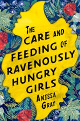 """""""The Care and Feeding of Ravenously Hungry Girls,"""" by Anissa Gray"""