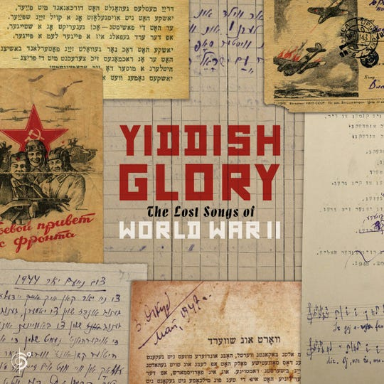 2019 Grammy-nominated CD, Yiddish Glory: The Lost Songs of World War II.