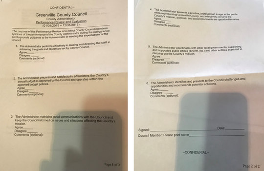 On Tuesday, Feb. 5, 2019, Greenville County Council Chairman Butch Kirven gave council members this two-page form to evaluate the job performance of County Administrator Joe Kernell. Kernell last faced a serious review of his job performance when he renegotiated his contract in 2011.