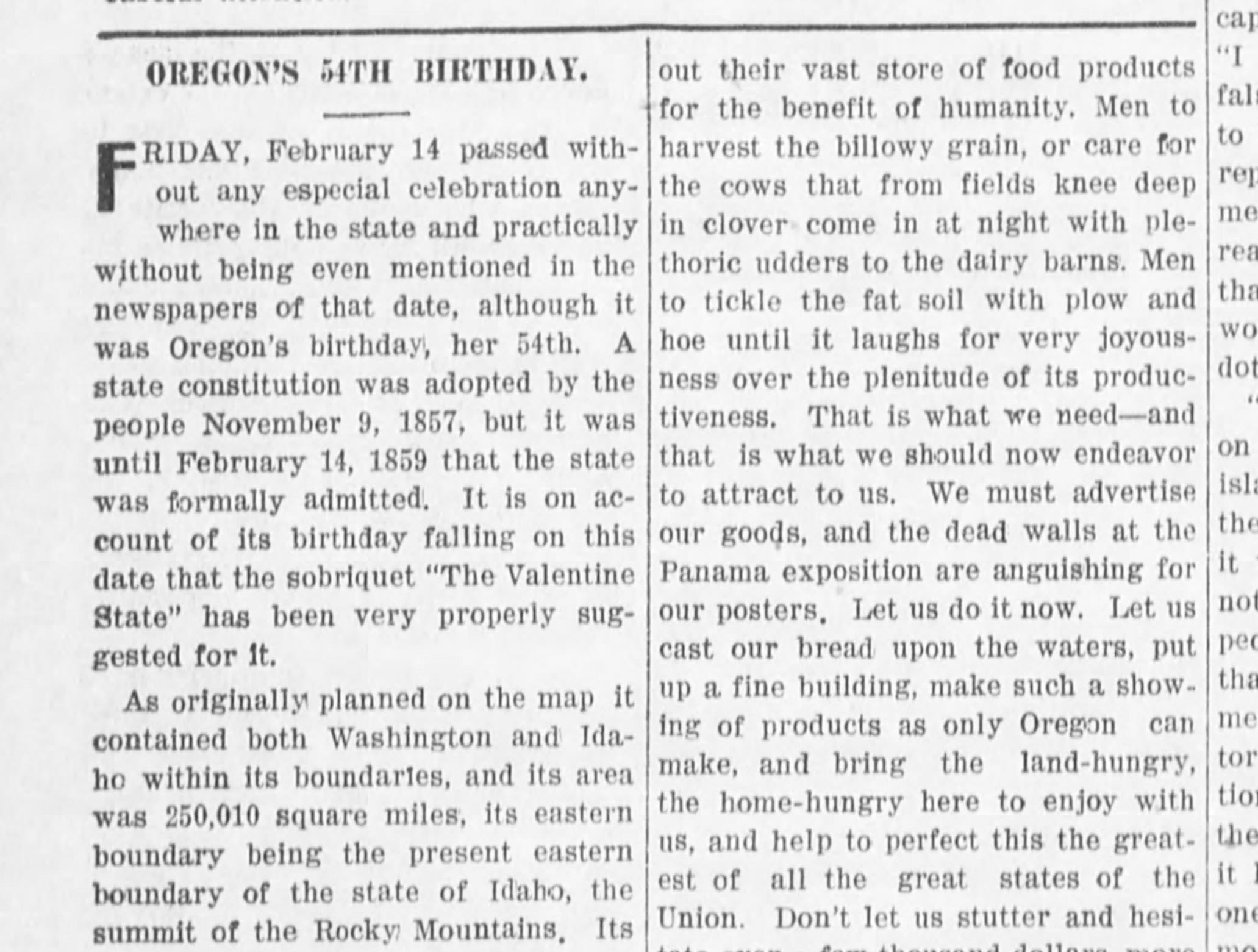 """The editorial page of the Capital Journal on Feb. 15, 1913 notes Oregon's 54th birthday """"passed without any especial celebration anywhere in the state and practically without being even being mentioned in newspapers of that date ..."""""""