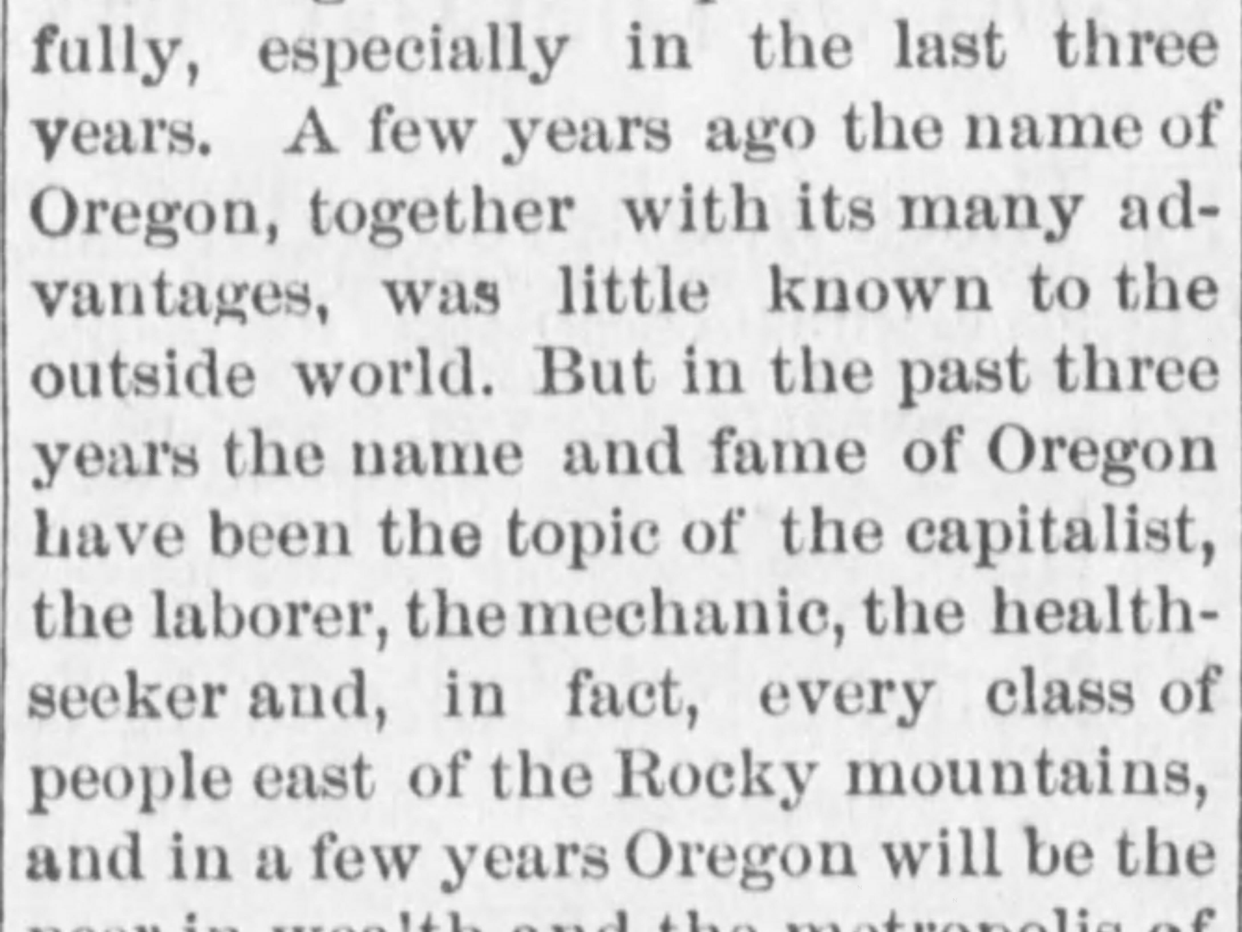 """A short story in the Feb. 12, 1889 edition of the Capital Journal, previewing the state's 30th birthday, predicting in a few years """"Oregon will be the peer in wealth and the metropolis of the west."""""""