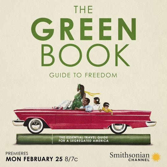 """The Green Book: Guide to Freedom"" will air on the Smithsonian Channel on Feb. 25."