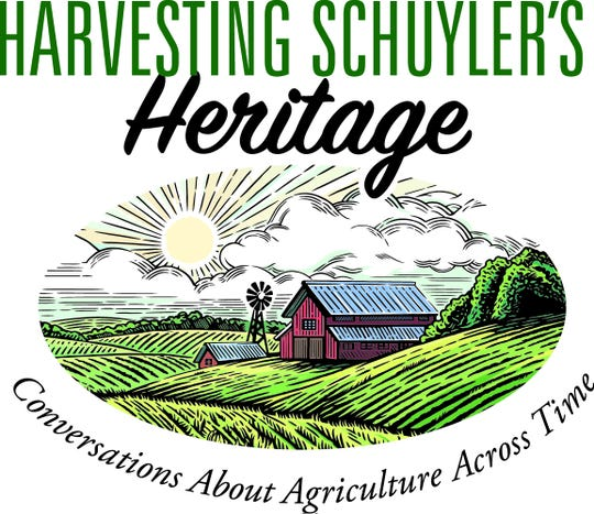 """""""Harvesting Schuyler's Heritage, Conversations About Agriculture Across Time"""" launches on Thursday."""