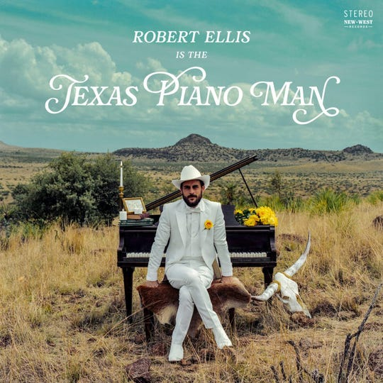 """Texas Piano Man"" by Robert Ellis"