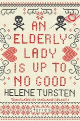 """An Elderly Lady is Up to No Good"" by Helene Tursten."