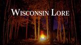 Wisconsin Lore: Dark stories from Wisconsin's past