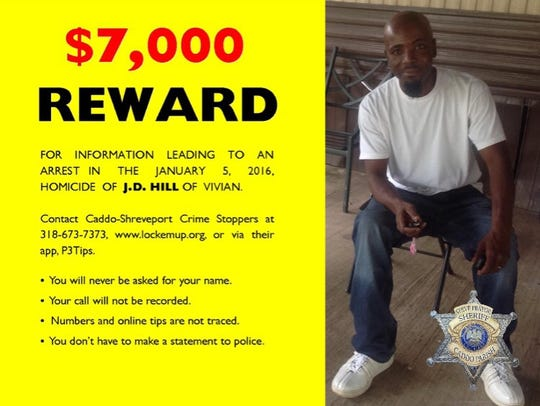 A reward is being offered in the homicide of J.D. Hill.