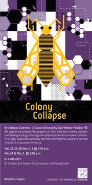 UE's Theatre program is bringing Colony Collapse.