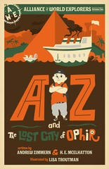"Pictured is the cover of ""AZ and the Lost City of Ophir,"" written by Andrew Zimmern and H.E. McElhatton, and illustrated by Lisa Troutman. The book, available now, is an adventure novel for middle-grade readers and is Zimmern's kid-lit debut."
