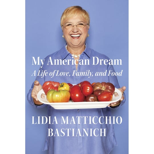"""""""My American Dream: A Life of Love, Family, and Food"""" by Lidia Matticchio Bastianich"""
