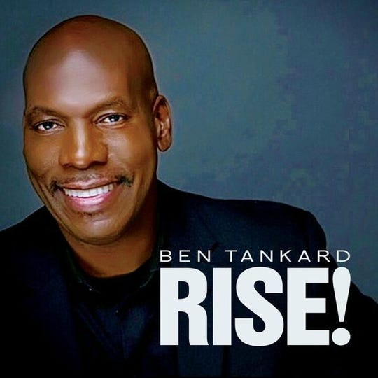 "Ben Tankard's song ""Rise!"" has hit No. 1 on the Billboard Smooth Jazz chart for the week of Feb. 23, 2019."